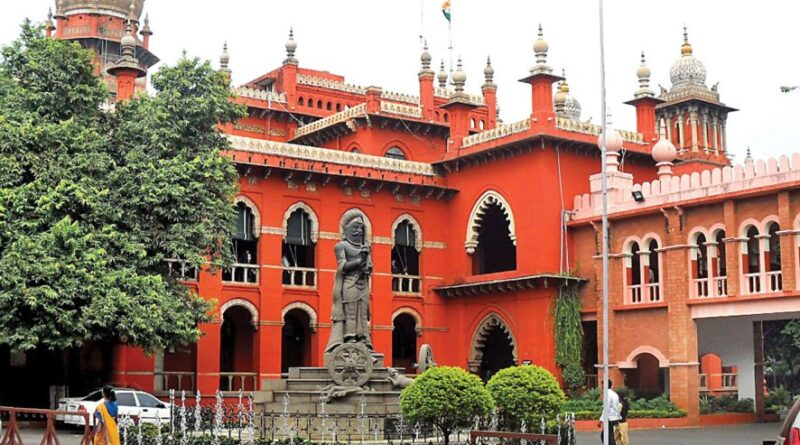 Madras High Court orders